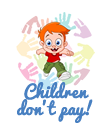 Children don't pay!